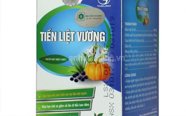 """Tiền Liệt Vương bị """"tố"""" uống vô tác dụng... lại vi phạm quảng cáo sai trái"""